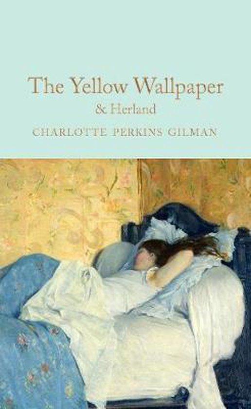 Boek cover The Yellow Wallpaper & Herland van Charlotte Perkins Gilman (Hardcover)