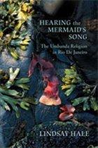 Hearing the Mermaid's Song