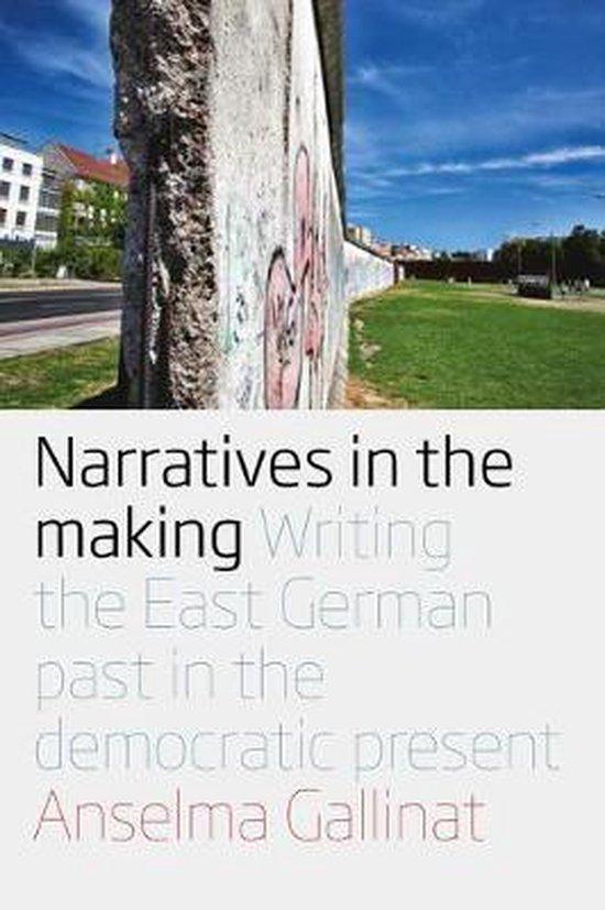 Boek cover Narratives in the Making van Anselma Gallinat (Paperback)