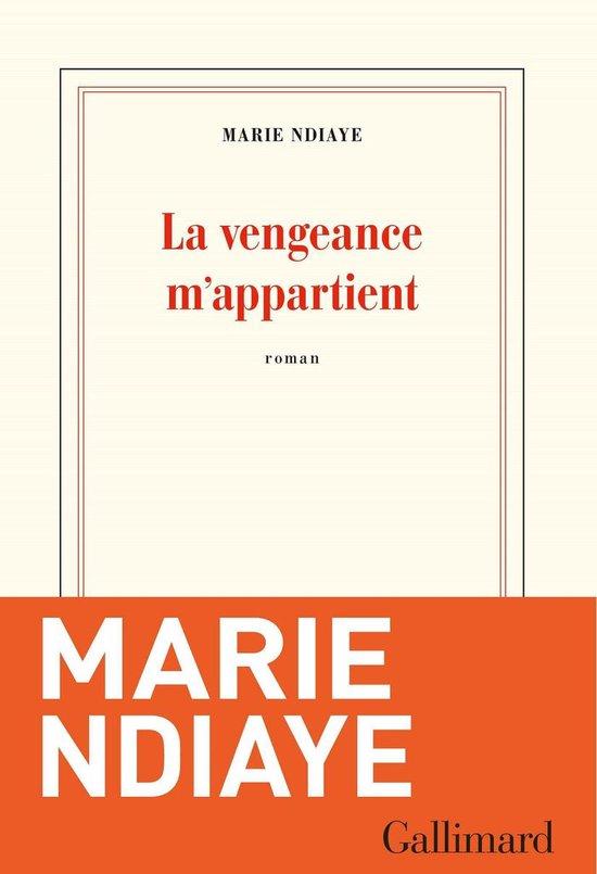 Boek cover La vengeance m'appartient van Marie Ndiaye (Onbekend)
