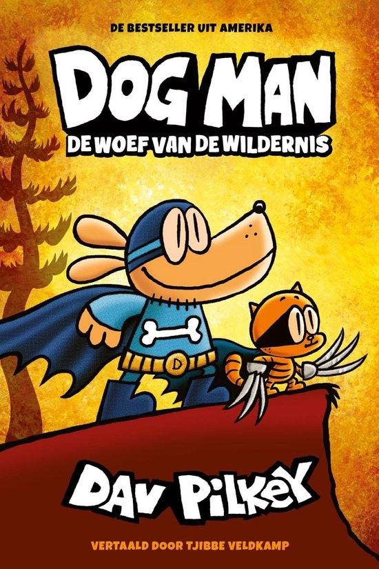 Dog Man – De woef van de wildernis