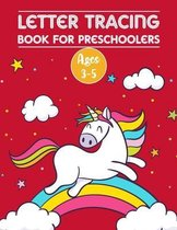 Letter Tracing Book for Preschoolers Ages 3-5