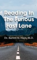 Reading in the Furious Fast Lane
