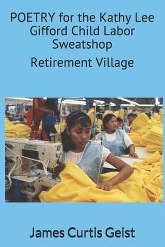 Omslag van POETRY for the Kathy Lee Gifford Child Labor Sweatshop