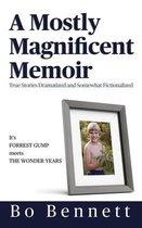 A Mostly Magnificent Memoir