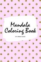 Mandala Coloring Book for Children (6x9 Coloring Book / Activity Book)