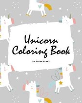 Cute Unicorn Coloring Book for Children (8x10 Coloring Book / Activity Book)