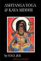 Ashtanga Yoga & Kaya Siddhi