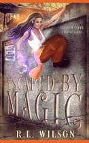 Escaped By Magic