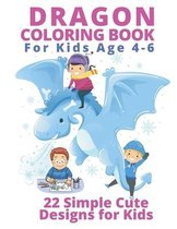 Dragon Coloring Books for Kids Age 4-6
