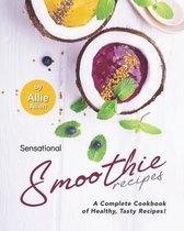 Sensational Smoothie Recipes