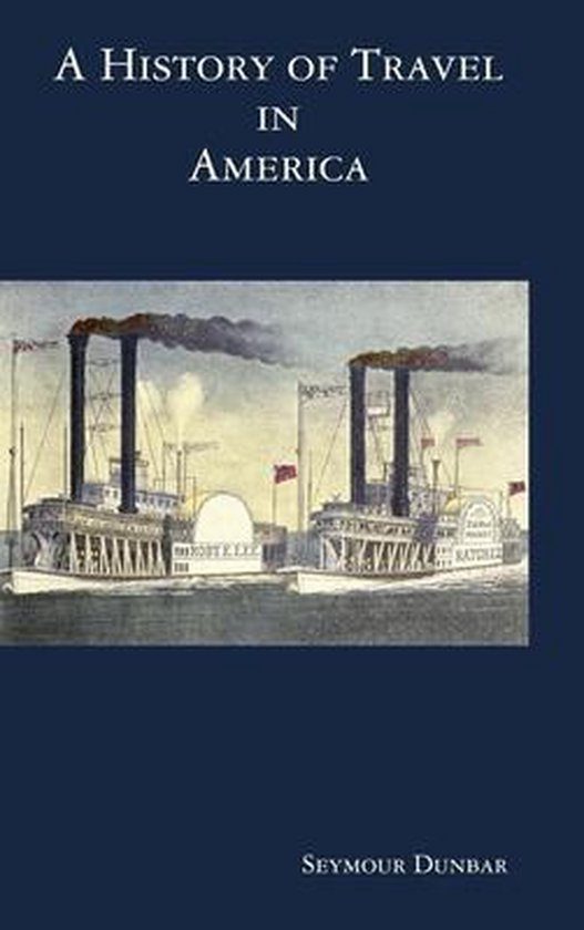 A History of Travel in America [vol. 4]