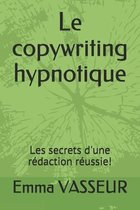 Le copywriting hypnotique