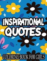 Inspirational Quotes Coloring Book For Girls