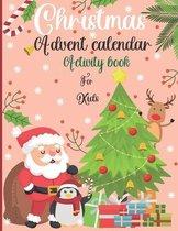 Christmas Advent Calendar Activity Book For Kids: