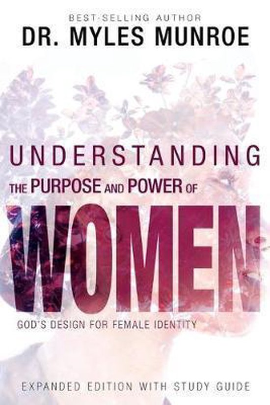 Boek cover Understanding the Purpose and Power of Women van Dr Myles Munroe (Paperback)