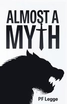 Almost a Myth