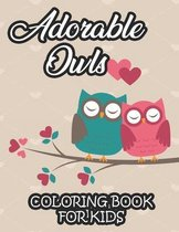 Adorable Owls Coloring Book For Kids