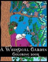 A Whimsical Garden Coloring Book