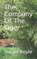 The Company Of The Tiger