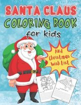 Santa Coloring Book For Kids