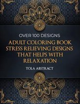 Adult Coloring Book Stress Relieving Designs That Helps With Relaxation