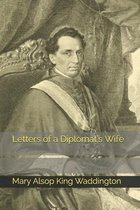 Letters of a Diplomat's Wife