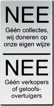 Nee Nee Geen verkoop aan de deur - Aluminium - Tekst Zwart - Promessa-Design
