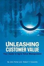 Unleashing Customer Value