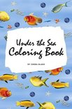 Under the Sea Coloring Book for Children (6x9 Coloring Book / Activity Book)