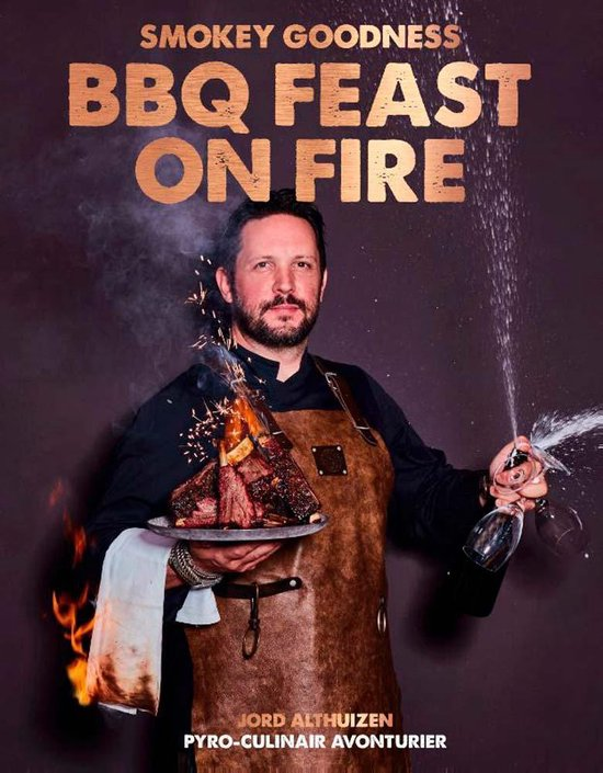 Boek cover Smokey Goodness BBQ Feast on Fire van Jord Althuizen (Hardcover)