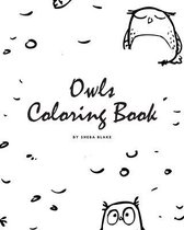 Hand-Drawn Owls Coloring Book for Teens and Young Adults (8x10 Coloring Book / Activity Book)