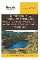 Contribution a la protection contre des pollutions chimiques d'un systeme lentique en region tropicale