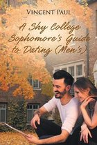A Shy College Sophomore's Guide to Dating (Men's)