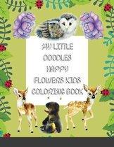 My Little Doodles Happy Flowers Kids Coloring & Activity Book