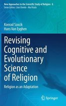 Revising Cognitive and Evolutionary Science of Religion