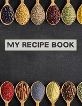My recipe book: XXL cookbook to note down your favorite recipes- Blank Recipe Book Journal- Blank Recipe Book- Blank Cookbook