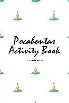 Pocahontas Coloring Book for Children (6x9 Coloring Book / Activity Book)