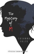 The Mystery of M