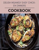 Delish Insanely Easy Chicken Dinners Cookbook