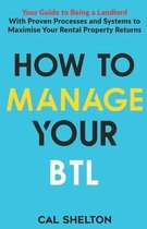 How to Manage Your BTL