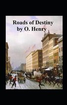 Roads of Destiny Illustrated