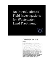 An Introduction to Field Investigations for Wastewater Land Treatment