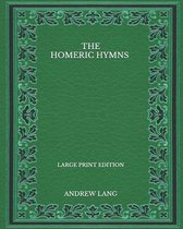 The Homeric Hymns - Large Print Edition