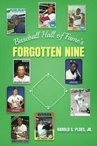 Baseball Hall of Fame's Forgotten Nine