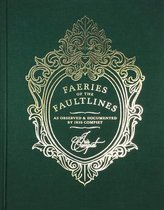Faeries of the Faultlines