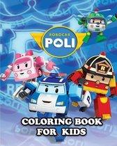Robocar Poli Coloring Book for Kids