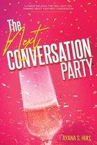 The Next Conversation Party
