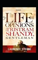 The Life and Opinions of Tristram Shandy, Gentleman Annotated