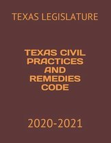 Texas Civil Practices and Remedies Code